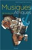 echange, troc Gérald Arnaud, Henri Lecomte - Musiques de toutes les Afriques