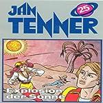 Explosion der Sonne (Jan Tenner Classics 25) | Horst Hoffmann