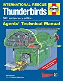 img - for Thunderbirds Agents' Technical Manual - 50th Anniversary Edition: International Rescue book / textbook / text book