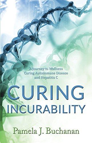 Curing Incurability by Pamela J Buchanan