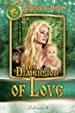 The Dimension of Love (The Ringing Cedars of Russia series Book 3) (English Edition)