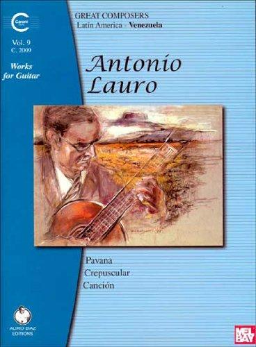 Antonio Lauro Works for Guitar