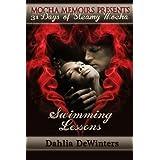 Swimming Lessons (31 Days of Steamy Mocha Book 19) ~ Dahlia DeWinters