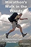 img - for Marathon's Walk in the Woods: An Appalachian Trail Thru-hike book / textbook / text book