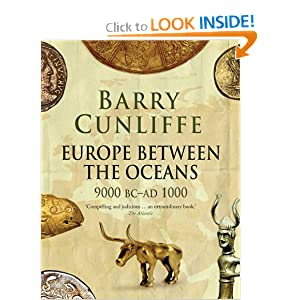 Europe Between the Oceans: 9000 BC-AD 1000 by Barry Cunliffe