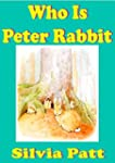 Who is Peter Rabbit and The Tale of P...