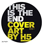 img - for Cover Art by H5: This Is the End by Tloupas, Yorgo, Bernier, Alexis (2009) Paperback book / textbook / text book