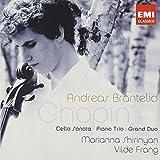 Chopin : Sonate pour violoncelle - Trio pour piano - Grand Duo