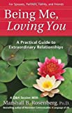 Acquista Being Me, Loving You: A Practical Guide To Extraordinary Relationships