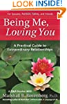 Being Me, Loving You: A Practical Gui...