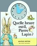 Quelle heure est-il, Pierre Lapin�?