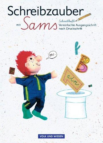 Lesezauber, neue Rechtschreibung, Schreibzauber mit Sams, Vereinfachte Ausgangsschrift nach Druckschrift: Ein Leselernbuch mit Reimen und Geschichten