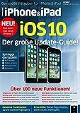 iOS 10 Handbuch: Alles zu iOS 10: Neue Apps, neue Funktionen