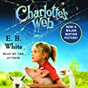 Charlotte's Web (       UNABRIDGED) by E.B. White Narrated by E.B. White, George Plimpton