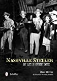 Nashville Steeler: My Life in Country Music