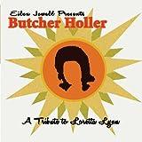Butcher Holler: A Tribute To Loretta Lynn