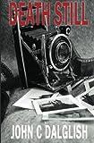 Death Still (Det. Jason Strong Series) (Volume 7)