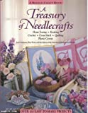 A Treasury of Needlecrafts: Home Sewing, Knitting, Crochet, Cross-stitch, Quilting, Plastic Canvas (087596592X) by Jean Leinhauser