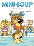 echange, troc Philippe Matter - Mini-Loup à la piscine