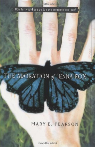 Cover of The Adoration of Jenna Fox (Jenna Fox Chronicles)