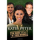 Katie v Peter: The Inside Story of Their Divorceby Emily Herbert