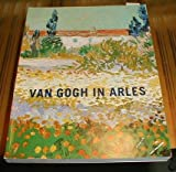 Van Gogh in Arles (0870993755) by Pickvance, Ronald