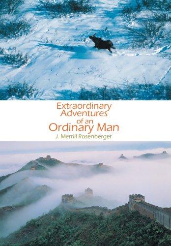Extraordinary Adventures of an Ordinary Man