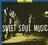 echange, troc Various Artists - Sweet Soul Music: 30 Scorching Classics 1967