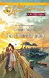 img - for Sweetheart Reunion (Love Inspired Larger Print) book / textbook / text book