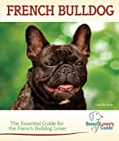 French Bulldog (Breedlover's Guide(TM))