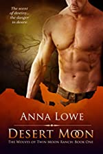 Desert Moon (The Wolves of Twin Moon Ranch Book 1)