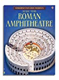 Cut-out Roman Amphitheatre (Usborne Cut-out Models) (0746093446) by Iain Ashman