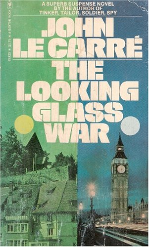 The Looking Glass War, JOHN LE CARRE'