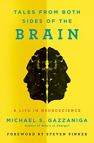 tales-from-both-sides-of-the-brain-a-life-in-neuroscience
