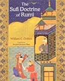img - for The Sufi Doctrine of Rumi by Chittick, William C.. (World Wisdom,2005) [Paperback] book / textbook / text book