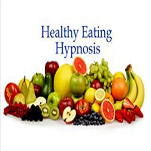 Healthy Eating Hypnosis | [Kym Tolson]