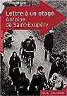 Lettre � un otage par Saint-Exup�ry