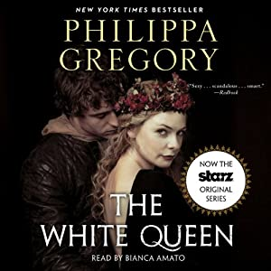 The White Queen: A Novel | [Philippa Gregory]