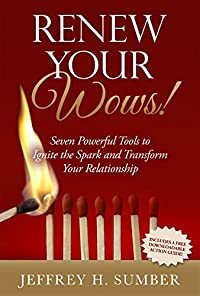 Renew Your Wows: Seven Powerful Tools To Ignite The Spark And Transform Your Relationship by Jeffrey H. Sumber ebook deal