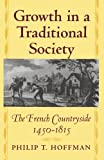 Growth in a Traditional Society (0691070083) by Philip T. Hoffman