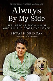 Book Cover: Always By My Side: Life Lessons from Millie and All the Dogs I've Loved