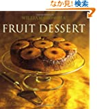 Williams-Sonoma Collection: Fruit Dessert (Williams Sonoma Collection)