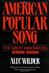 American Popular Song: The Great Inno...