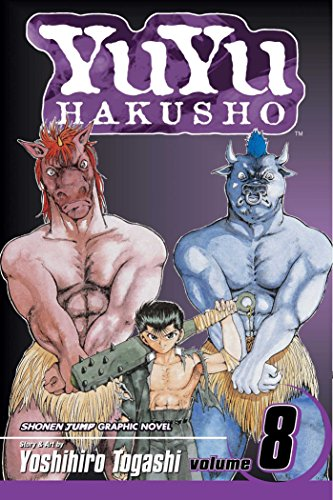 Yu Yu Hakusho, Volume 8: Open Your Eyes!! (Yu Yu Hakusho, #8)