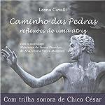 Caminho das Pedras | Leona Cavalli,Ana Vitória Vieira Monteiro