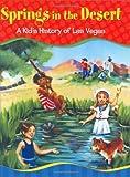 Springs in the Desert: A Kid's History of Las Vegas