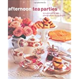 Afternoon Tea Parties: 1by Susannah Blake