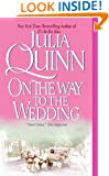 On the Way to the Wedding (Bridgerton Family Book 8)