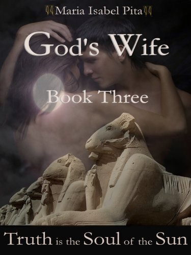 God's Wife - Book Three (Truth is the Soul of the Sun)