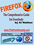 Firefox: The Comprehensive Guide for...